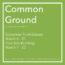 Common Ground: An Undergraduate Art Exhibition