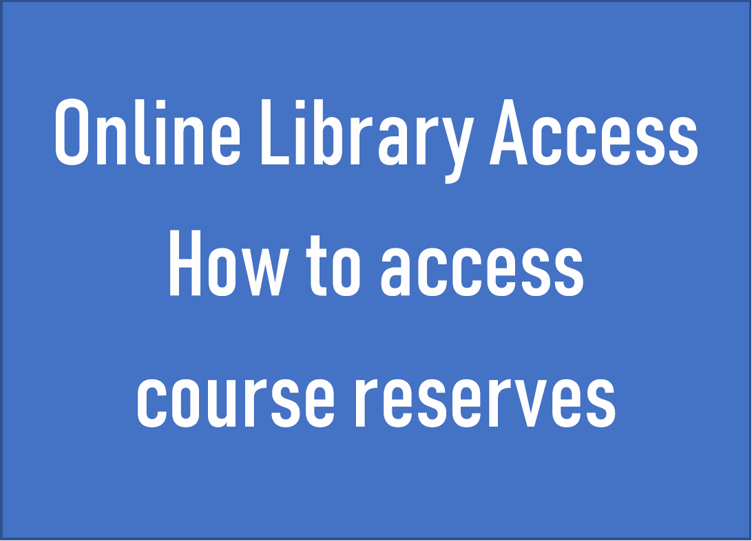 How to Access Library Course Reserves
