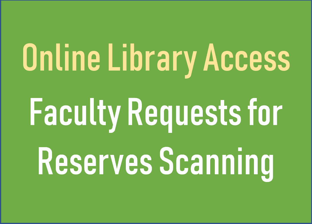 How to Request Library Course Reserves Scanning