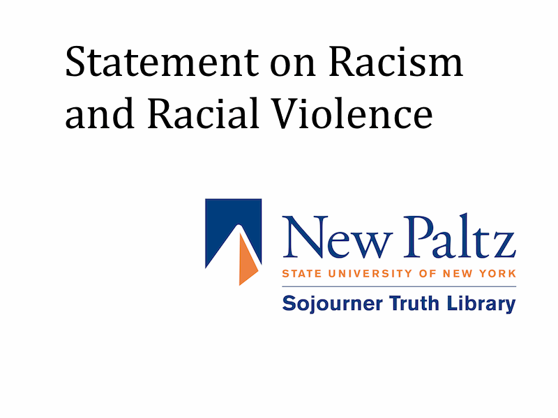 Sojourner Truth Library Statement on Racism and Racial Violence